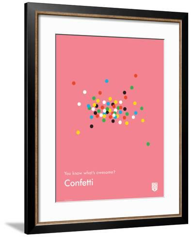 You Know What's Awesome? Confetti (Pink)-Wee Society-Framed Art Print