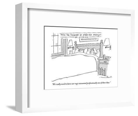 """""""We really need to have our rugs vacuumed professionally one of these days - New Yorker Cartoon-Michael Crawford-Framed Art Print"""