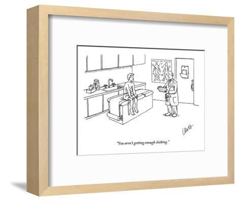 """""""You aren't getting enough clothing."""" - New Yorker Cartoon-Eric Lewis-Framed Art Print"""