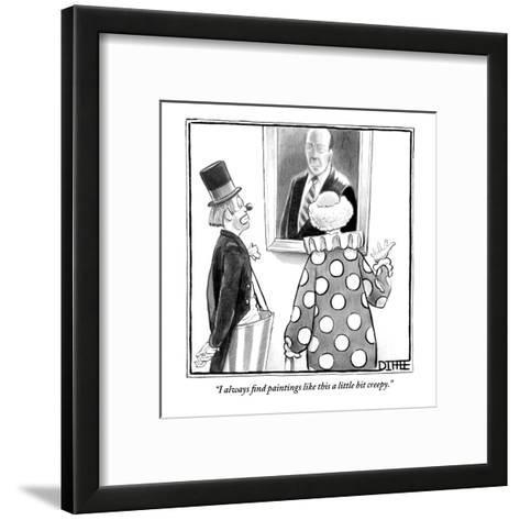 """I always find paintings like this a little bit creepy."" - New Yorker Cartoon-Matthew Diffee-Framed Art Print"