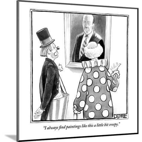"""""""I always find paintings like this a little bit creepy."""" - New Yorker Cartoon-Matthew Diffee-Mounted Premium Giclee Print"""