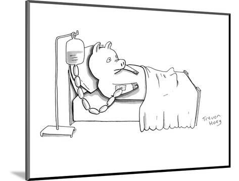 A pig is hooked up to an IV shaped like sausages, as he lies in a hospital? - New Yorker Cartoon-Trevor Hoey-Mounted Premium Giclee Print