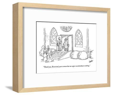 """""""Thank you, Reverend, your sermon has me super-excited about croaking."""" - New Yorker Cartoon-Eric Lewis-Framed Art Print"""