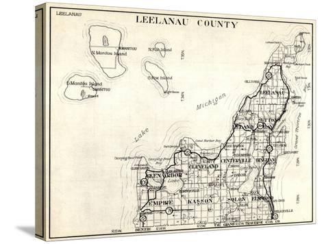 1930, Leelanau County, Empire, Kasson, Solon, Elmwood, Glen Arbor, Cleveland, Centerville, Bingham--Stretched Canvas Print