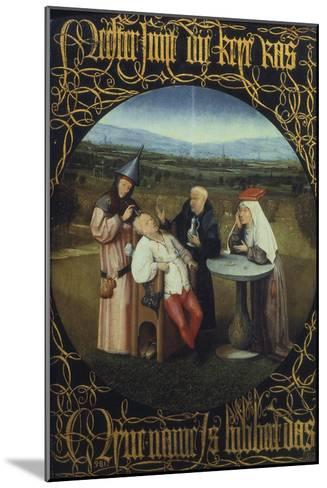 The Cure for Folly or Extraction of Stone from Madman 1475-80-Hieronymus Bosch-Mounted Giclee Print