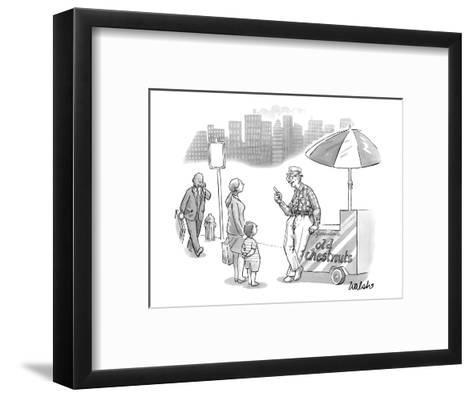 An old man, leaning on a cart that reads Old Chestnuts, talks to a mother ? - New Yorker Cartoon-Liam Walsh-Framed Art Print