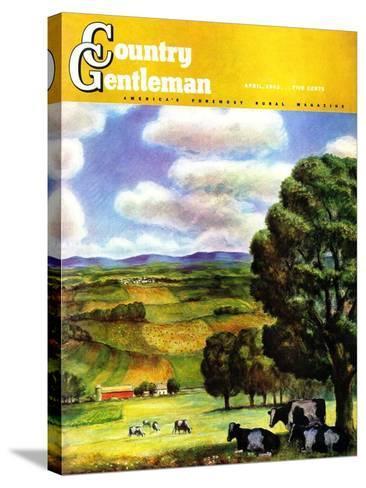 """Farm Landscape,"" Country Gentleman Cover, April 1, 1942-J^ Steuart Curry-Stretched Canvas Print"