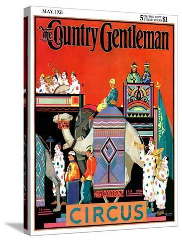 """""""Circus Parade,"""" Country Gentleman Cover, May 1, 1931- Kraske-Stretched Canvas Print"""