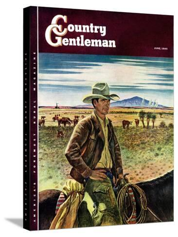 """Cattleman,"" Country Gentleman Cover, June 1, 1946-Peter Hurd-Stretched Canvas Print"