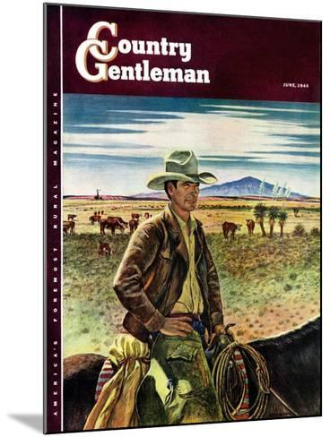 """Cattleman,"" Country Gentleman Cover, June 1, 1946-Peter Hurd-Mounted Giclee Print"