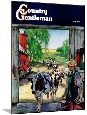 """""""Milking Time,"""" Country Gentleman Cover, July 1, 1946-Matt Clark-Mounted Giclee Print"""