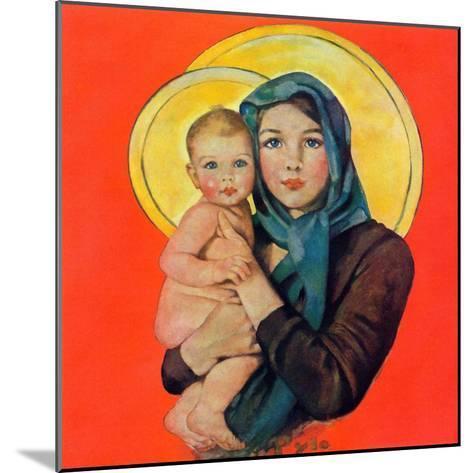 """Madonna and Child,""December 17, 1932-Ellen Pyle-Mounted Giclee Print"