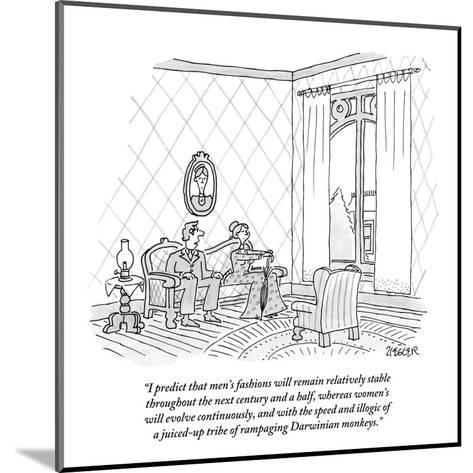 """I predict that men's fashions will remain relatively stable throughout th?"" - New Yorker Cartoon-Jack Ziegler-Mounted Premium Giclee Print"