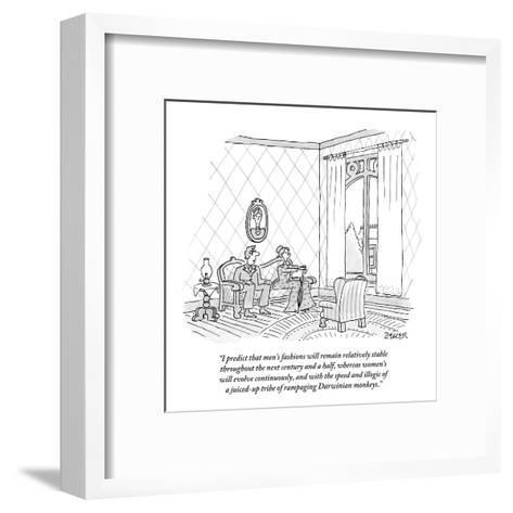 """I predict that men's fashions will remain relatively stable throughout th?"" - New Yorker Cartoon-Jack Ziegler-Framed Art Print"