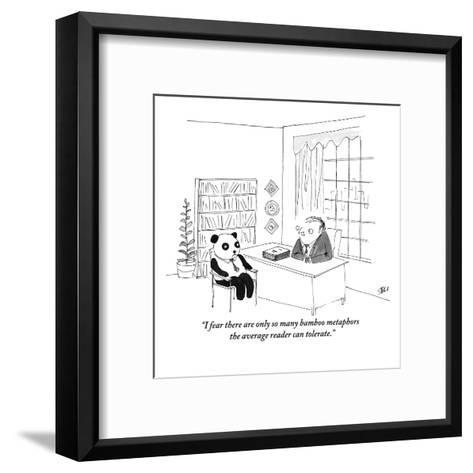 """I fear there are only so many bamboo metaphors the average reader can tol?"" - New Yorker Cartoon-Edward Steed-Framed Art Print"