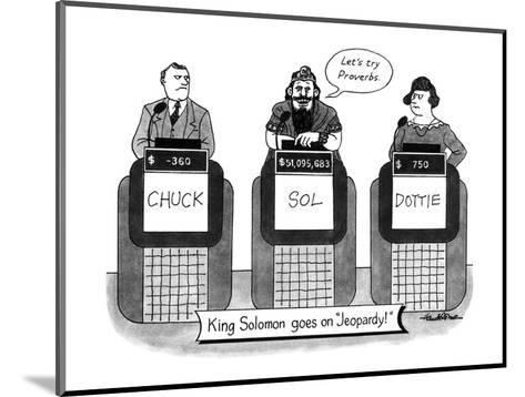 KING SOLOMON GOES ON JEOPARDY - New Yorker Cartoon-J.B. Handelsman-Mounted Premium Giclee Print