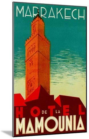 Hotel De La Mamounia--Mounted Art Print