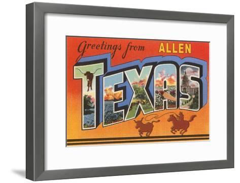 Greetings from Allen, Texas--Framed Art Print