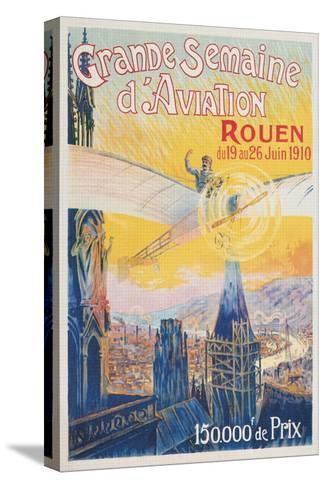 Poster for French Airshow, Rouen 1910--Stretched Canvas Print