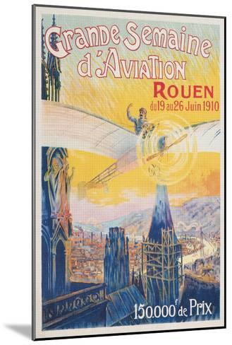 Poster for French Airshow, Rouen 1910--Mounted Art Print