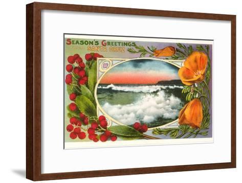 Season's Greetings from Santa Cruz, California--Framed Art Print