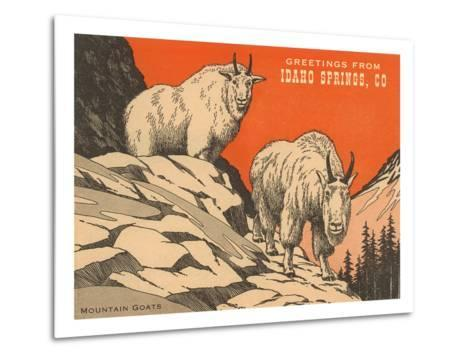 Greetings from Idaho Springs, Colorado--Metal Print