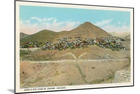 Bird's Eye View of Jerome, Arizona--Mounted Art Print