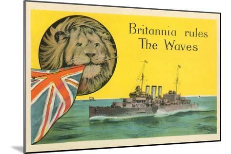 Britannia Rules the Waves, Battleship--Mounted Art Print