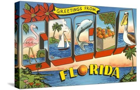 Greetings from Cocoa, Florida--Stretched Canvas Print
