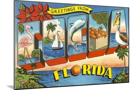 Greetings from Cocoa, Florida--Mounted Art Print