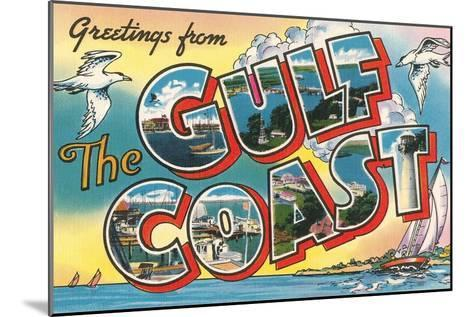 Greetings from the Gulf Coast--Mounted Art Print