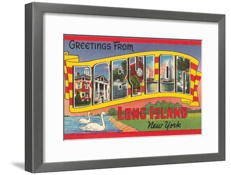 Greetings from Babylon, Long Island, New York--Framed Art Print