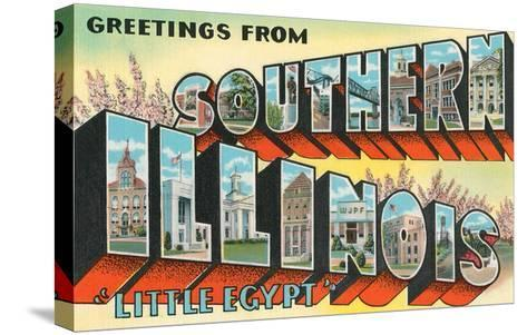 Greetings from Southern Illinois, Little Egypt--Stretched Canvas Print