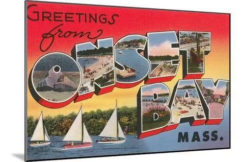 Greetings from Onset Bay, Massachusetts--Mounted Art Print