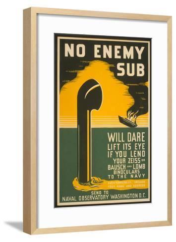 Lend Your Binoculars to the Navy, WW II Poster--Framed Art Print