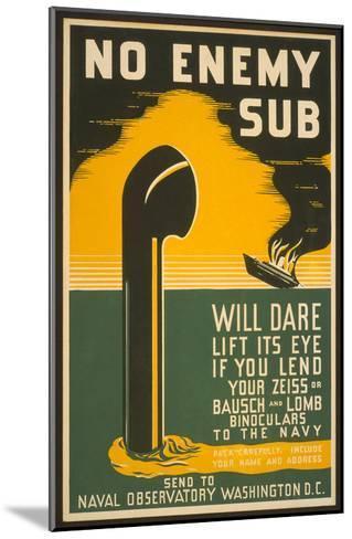 Lend Your Binoculars to the Navy, WW II Poster--Mounted Art Print