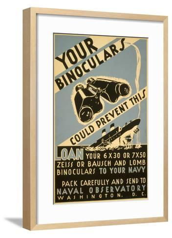 Loan Your Binoculars, WW II Navy Poster--Framed Art Print