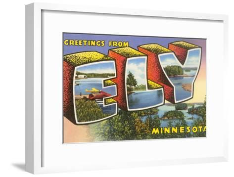 Greetings from Ely, Minnesota--Framed Art Print