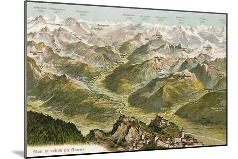 Sion and the Valley of the Rhone--Mounted Art Print