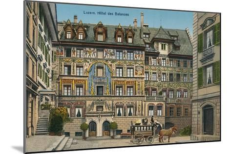 Hotel Des Balances, Lucerne, Switzerland--Mounted Art Print