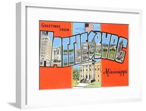 Greetings from Hattiesburg, Mississippi--Framed Art Print