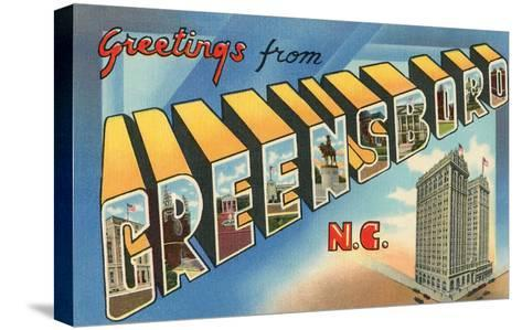Greetings from Greensboro, North Carolina--Stretched Canvas Print