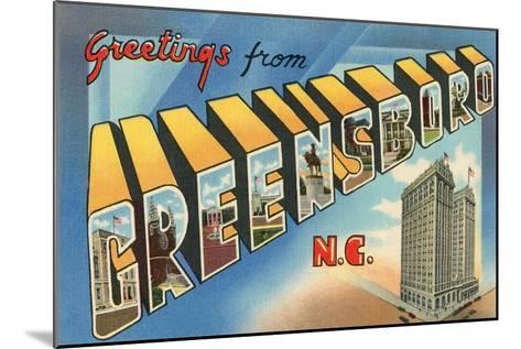 Greetings from Greensboro, North Carolina--Mounted Art Print