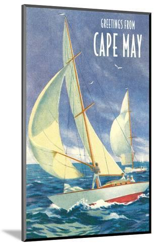 Greetings from Cape May, New Jersey, Sailboats--Mounted Art Print