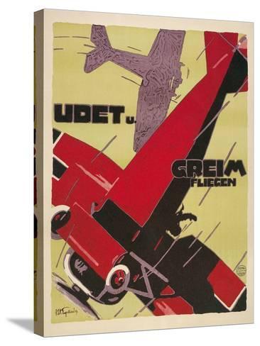 Udet Und Greim Aviation--Stretched Canvas Print