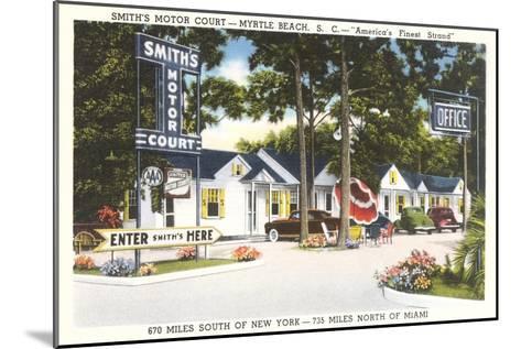 Smith's Motor Court, Myrtle Beach, South Carolina--Mounted Art Print