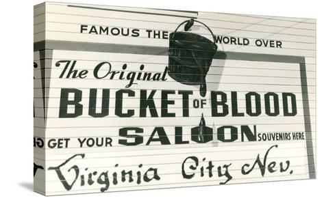Bucket of Blood Saloon, Virginia City--Stretched Canvas Print