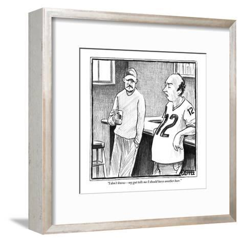 """""""I don't know?my gut tells me I should have another beer."""" - New Yorker Cartoon-Matthew Diffee-Framed Art Print"""