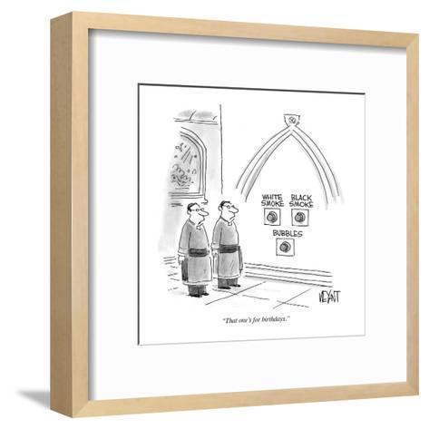 """That one's for birthdays."" - Cartoon-Christopher Weyant-Framed Art Print"