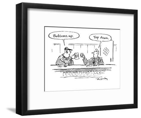 "Two men in bar toasting their drinks, one says ""Bottoms up."" one says ""Top? - New Yorker Cartoon-Mike Twohy-Framed Art Print"